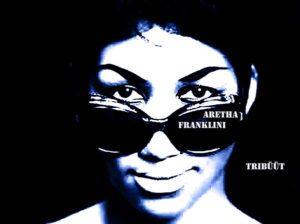 Aretha Franklin tribüüt